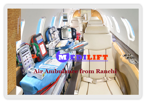 Air Ambulance from Ranchi